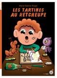 Marie-Sabine Roger - Les tartines au kétcheupe.