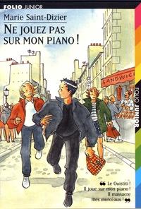 Marie Saint-Dizier - Ne jouez pas sur mon piano !.