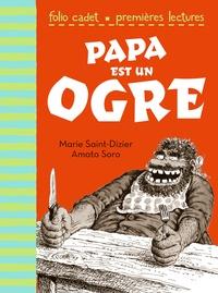 Marie Saint-Dizier et Amato Soro - Papa est un ogre.