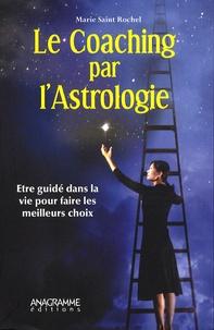 f2ada6968c9e66 Marie Saint Rochel - Le Coaching par l Astrologie - Etre guidé dans la vie