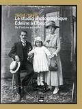 Marie Sanchez et Jacques Guillet - 1904-1970 - Le studio photographique Edeline à Elbeuf - De l'intime au social.