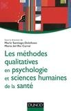 Marie Santiago-Delefosse et Maria Del Rio Carral - Les méthodes qualitatives en psychologie et sciences humaines de la santé.
