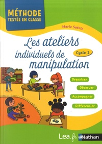 Marie Satrin - Les ateliers individuels de manipulation - Cycle 1.