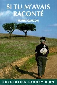 Marie Sauzon - Si tu m'avais raconté.