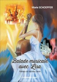 Marie Schoepfer - Balade musicale avec Lisa.