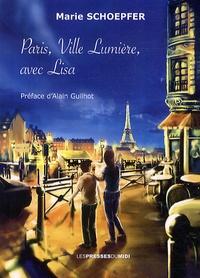 Marie Schoepfer - Lisa  : Paris, ville lumière avec Lisa.