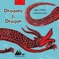 Marie Sellier et Catherine Louis - Dragons & Dragon - Coffret 4 volumes : Tout-Rouge et le dragon ; Le dragon jaune et le dragon bleu ; Le dragon ivre ; Le dragon et la fée.