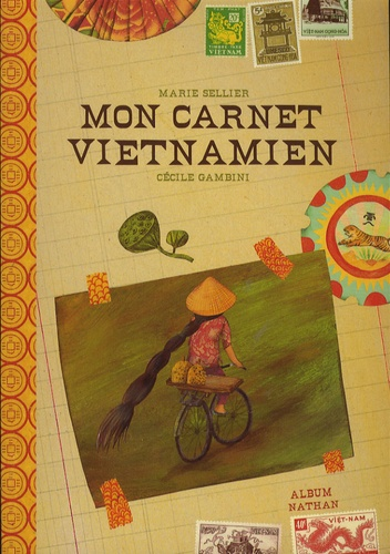 Marie Sellier - Mon carnet vietnamien.