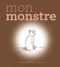 Marie Sellier et Jean-Luc Buquet - Mon monstre.