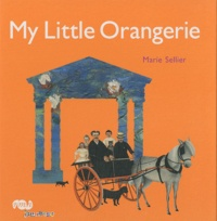 Marie Sellier - My little Orangerie.