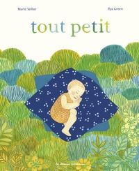 Marie Sellier et Ilya Green - Tout petit.