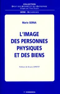 Marie Serna - L'image des personnes physiques et des biens.