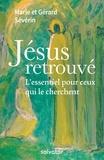 Marie Sévérin et Gérard Sévérin - Jésus retrouvé.