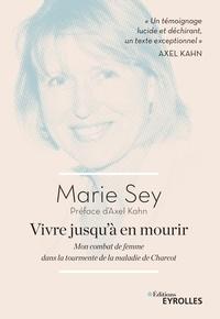 Télécharger google books iphone Vivre jusqu'à en mourir  - Mon combat de femme dans la tourmente de la maladie de Charcot