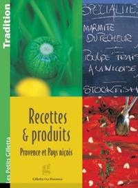 Marie Silvioni - Recettes et produits - Provence et pays niçois.