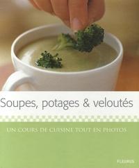 Marie Simmons - Soupes, potages et veloutés.