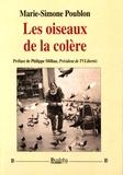 Marie-Simone Poublon - Les oiseaux de la colère.