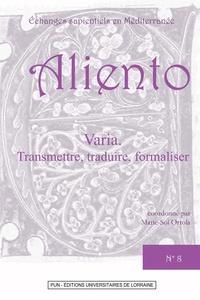Marie-Sol Ortola - Transmettre, traduire, formaliser.