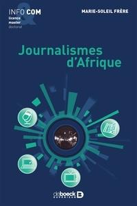 Marie-Soleil Frère - Journalismes d'Afrique.