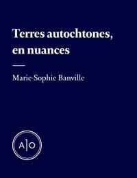Ebook gratuit joomla télécharger Terres autochtones, en nuances in French
