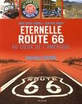 Marie-Sophie Chabres et Jean-Paul Naddeo - Eternelle Route 66 - Au coeur de l'Amérique.