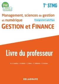 Marie-Sophie Couderq et Marie Dubois - Management, sciences de gestion et numérique Gestion et finance enseignement spécifique Tle STMG Réseaux STMG - Livre du professeur.