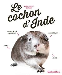 Marie-Sophie Germain - Le cochon d'Inde.