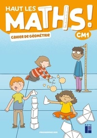 Marie-Sophie Mazollier et Nathalie Pfaff - Haut les maths ! CM1 - Cahier de géométrie.