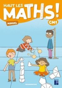 Marie-Sophie Mazollier et Nathalie Pfaff - Haut les maths ! CM1 - Pack en 2 volumes : Manuel + Cahier de géométrie.