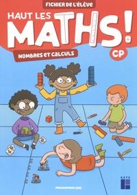 Marie-Sophie Mazollier et Eric Mounier - Haut les maths ! CP - Fichier de l'élève en 2 volumes.