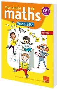 Marie-Sophie Mazollier et Eric Mounier - Mathématiques CE1 Cycle 2 Mon année de maths - Fichier de l'élève.