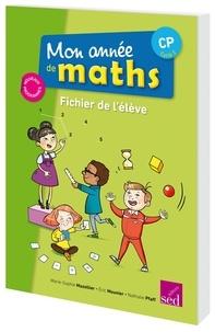 Marie-Sophie Mazollier et Eric Mounier - Mathématiques CP cycle 2 Mon année de maths - Fichier de l'élève.