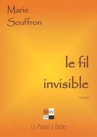 Marie Souffron - Le fil invisible.