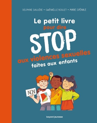 Le Petit Livre Pour Dire Stop Aux Violences Sexuelles Faites Aux Enfants Grand Format