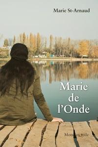 Marie St-Arnaud - Marie de l'Onde.