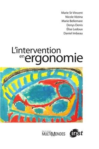 Marie St-Vincent - L'intervention en ergonomie.