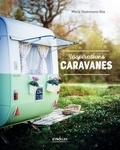 Marie Steinmann Iltis - Inspirations caravanes.