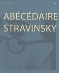 Marie Stravinsky - Abécédaire Stravinsky - Récits et témoignages.