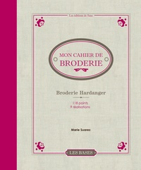 Marie Suarez - Mon cahier de broderie - Broderie Hardanger.