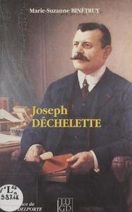 Marie-Suzanne Binétruy et F. Déchelette - De l'art roman à la préhistoire, des sociétés locales à l'Institut, itinéraires de Joseph Déchelette.