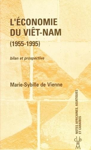 L'économie du Viêt Nam (1955-1995) : bilan et prospective