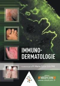 Immuno-dermatologie - Marie-Sylvie Doutre |