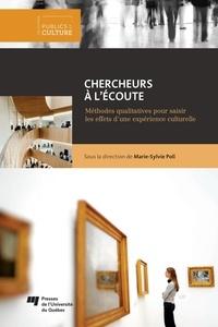 Marie-Sylvie Poli - Chercheurs à l'écoute - Méthodes qualitatives pour saisir les effets d'une expérience culturelle.