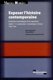 """Marie-Sylvie Poli et Pascale Ancel - Exposer l'histoire contemporaine - Spoliés ! L'""""aryanisation"""" économique en France 1940-1944."""