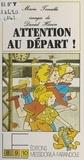 Marie Tenaille - Attention au départ.