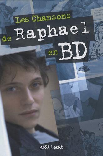 Marie Terray et  Oliv' - Les Chansons de Raphael en BD.