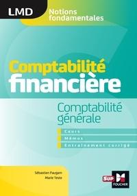 Marie Teste et Sébastien Paugam - Comptabilité financière - Comptabilité générale- cours - mémos- entraînements corrigés  - LMD.
