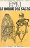Marie-Thérèse Berthier et John-Thomas Sweeney - Bali - La ronde des sages.