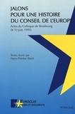 Marie-Thérèse Bitsch - Jalons pour une histoire du conseil de l'europe.