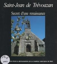 Marie-Thérèse Blanchet et Hervé Le Golf - Saint-Jean de Trévoazan - Secret d'une renaissance.